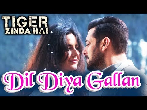 Dil Diyan Gallan Song with Lyrics| Tiger Zinda HaiSalman Khan, Katrina Kaif Irshad