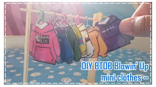 DIY KPOP 비투비 BTOB Blowin' Up mini clothes ~