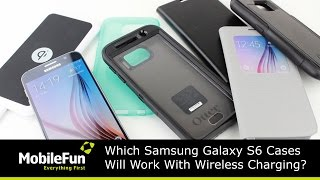 which samsung galaxy s6 cases work with wireless charging
