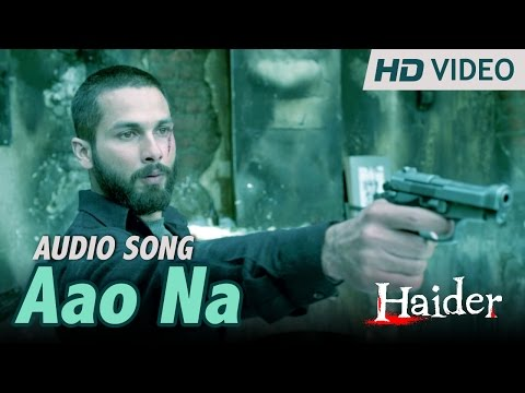 Aao Na | Official Audio Song | Haider | Vishal Dadlani
