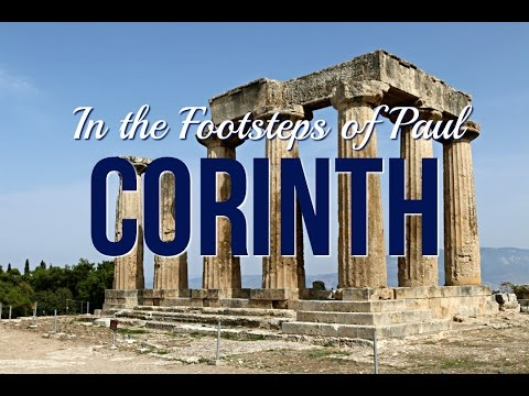 Corinth - Footsteps of the Apostle Paul (Vlog 4/8)