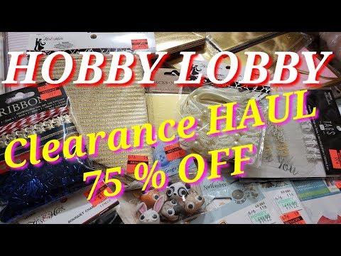 2019 Shop With ME :  Hobby Lobby CLEARANCE HAUL!!  75% OFF