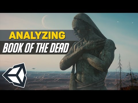 "Let's Analyze ""Book of The Dead"" by Unity 