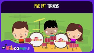 Five Fat Turkeys Song for Kids | Thanksgiving Songs for Children | The Kiboomers
