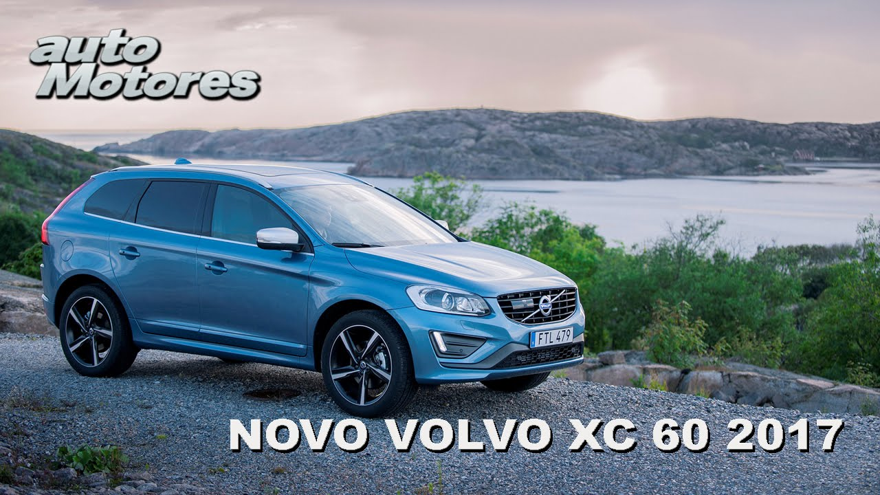 volvo lan a o novo xc60 2017 youtube. Black Bedroom Furniture Sets. Home Design Ideas