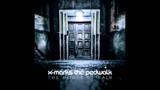 X-Marks The Pedwalk - Second Home