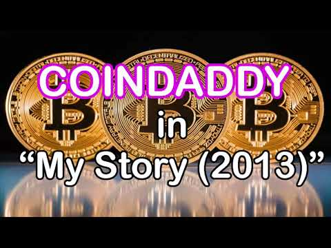 CoinDaddy - My Story (2013)