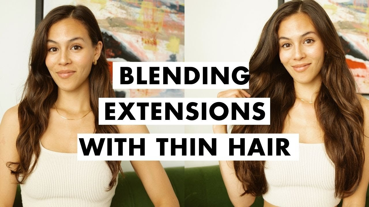 How to Blend Extensions with Thin Hair   Thin Hair Solutions