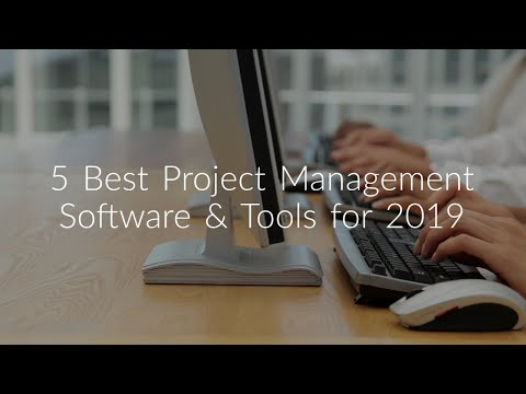 5 Best Online Project Management Software & Tools of 2019 for Business