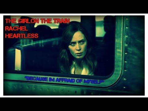 ПЕСНЯ HEARTLESS THE GIRL ON THE TRAIN СКАЧАТЬ БЕСПЛАТНО