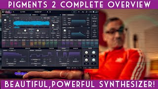 Pigments 2 Complete Overview! Full intro to this incredible software synthesizer.