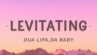 Dua Lipa - Levitating Feat. DaBaby (Lyrics)
