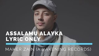 Video Maher Zain   Assalamu Alayka English Version (Lyric only) download MP3, 3GP, MP4, WEBM, AVI, FLV Desember 2017