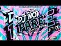 - DJ NO PARE - Justin Quiles, Natti Natasha, Farruko, Zion, Dalex, Lenny Mambo Remix La Doble C