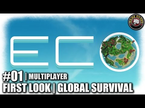 Eco | EP1 | First Look | Global Survival | Let's Play Eco Gameplay (S1)