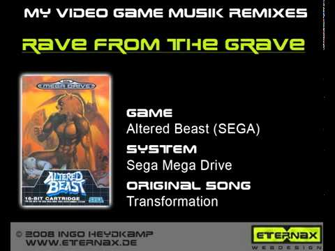 Altered Beast Transformation Theme Remix Rave From The Grave