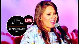Julia Pietrucha - Nie Potrzebujemy Nic (Live at MUZO.FM)