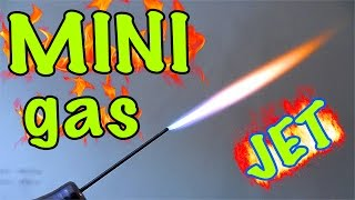 How to make a mini Gas-jet (up to 1000ºC)