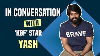 KGF star Yash gets candid about the movie, his acting career, and lots more