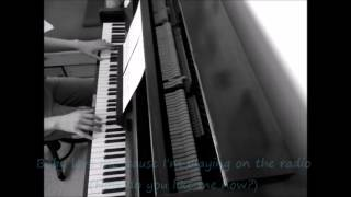 Lana Del Rey - Radio - PIANO COVER + lyrics