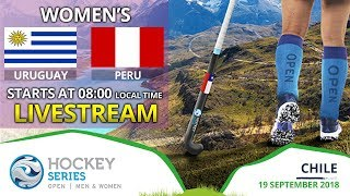 Uruguay v Peru   2018 Women's Hockey Series Open   FULL MATCH LIVESTREAM