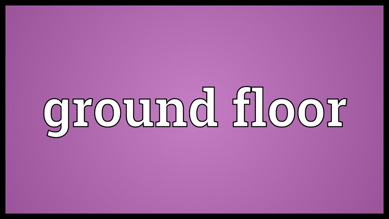 Ground floor Meaning - YouTube