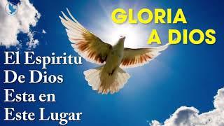 BUENOS DÍAS ESPÍRITU SANTO | ESPÍRITU DE DIOS LLENA MI VIDA | EL ESPÍRITU DE DIOS ESTA EN ESTE LUGAR