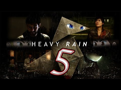 Heavy Rain: Kid Friendly Content - EPISODE 5 - Friends Without Benefits