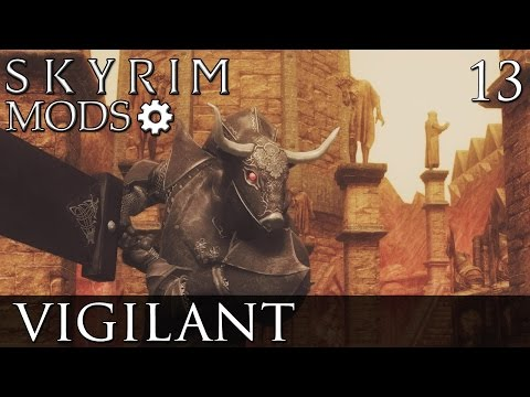Skyrim Mods: Vigilant - Part 13