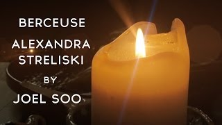 Berceuse - Alexandra Streliski