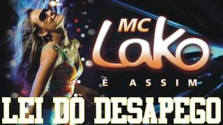 Mc Lako   Lei do Desapêgo 2013 Fagner Remix) Extended
