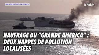 Naufrage «Grande America» : deux nappes de pollution localisées