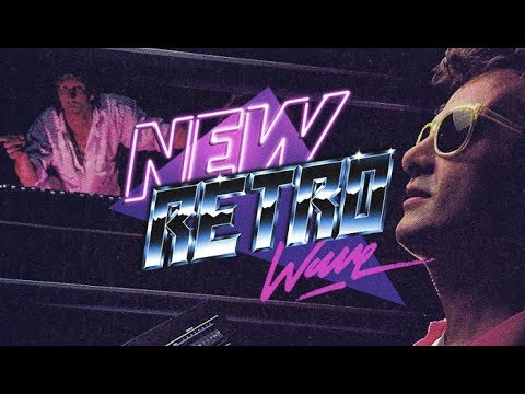 The Best of NewRetroWave   May 2018   A Retrowave Mixtape