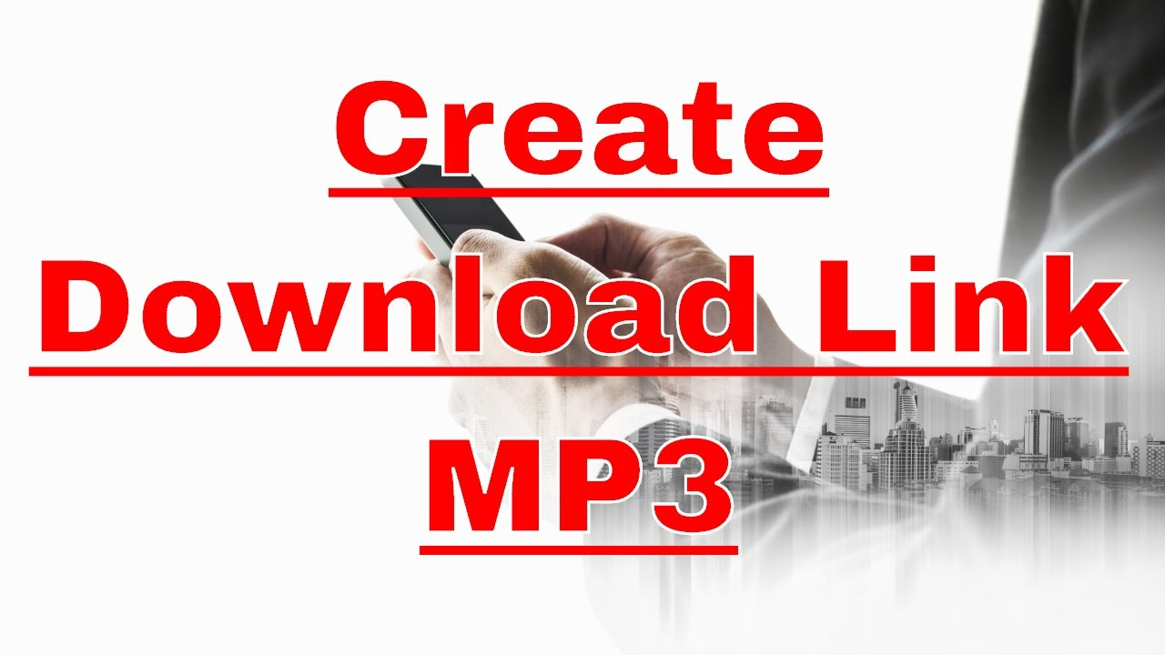How to Create a Download Link for MP3 - YouTube