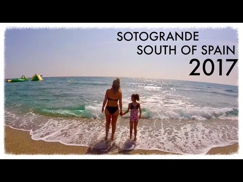 Sotogrande, South of Spain Holiday 2017