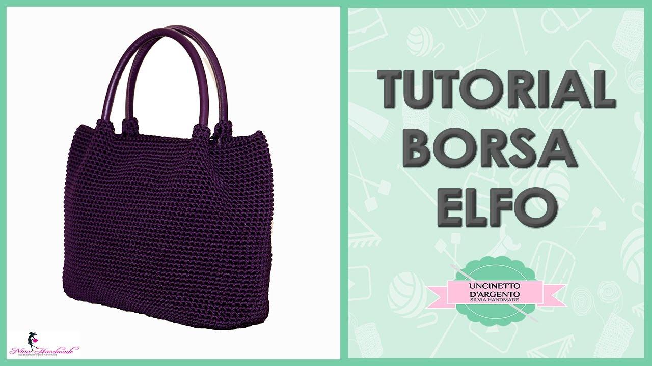 Tutorial Crochet Bag Elfo With Sub Uncinetto Dargento Nina