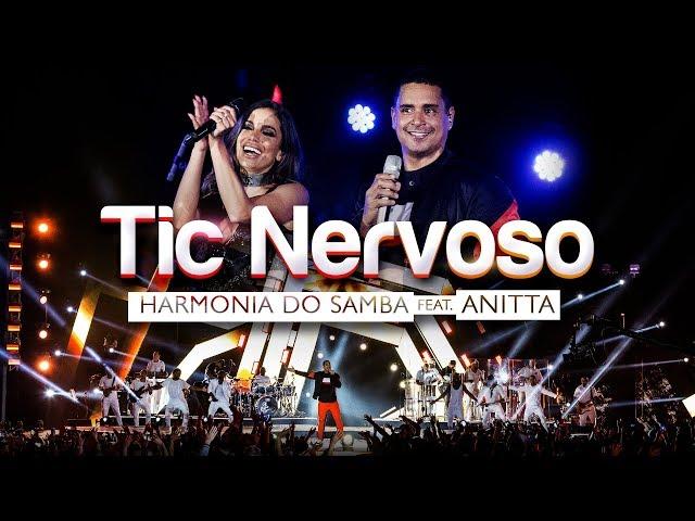 Harmonia do Samba feat. Anitta - Tic Nervoso (Clipe Oficial)