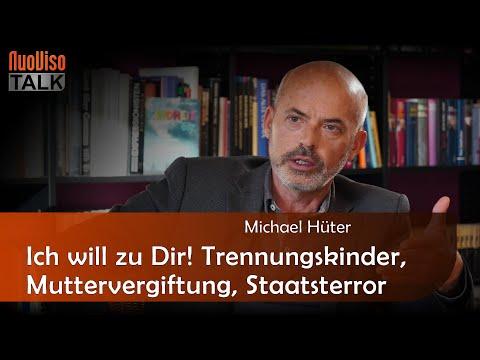 Ich will zu Dir! Trennungskinder, Muttervergiftung, Staatsterror - Michael Hüter (1/3)