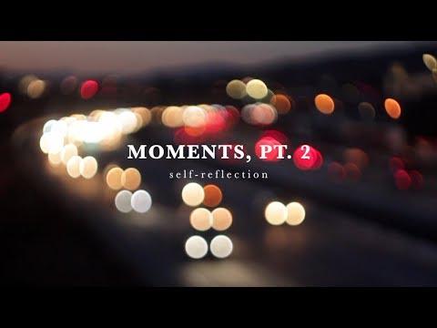Moments, Pt. 2: Self-Realization // A Redwood Peak Film