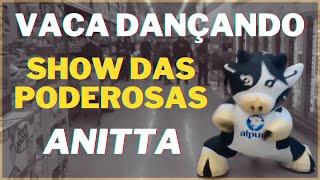 Vaca dançando Show das Poderosas de Anitta no supermercado  (original)