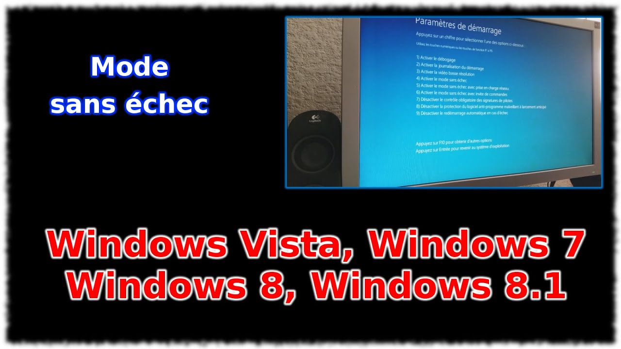 Tuto Windows Vista, 7, 8, 8.1 , Mode sans échec