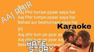 Aaj Phir Tumpe pyaar aaya hai karaoke song with lyrics Hate Story 2