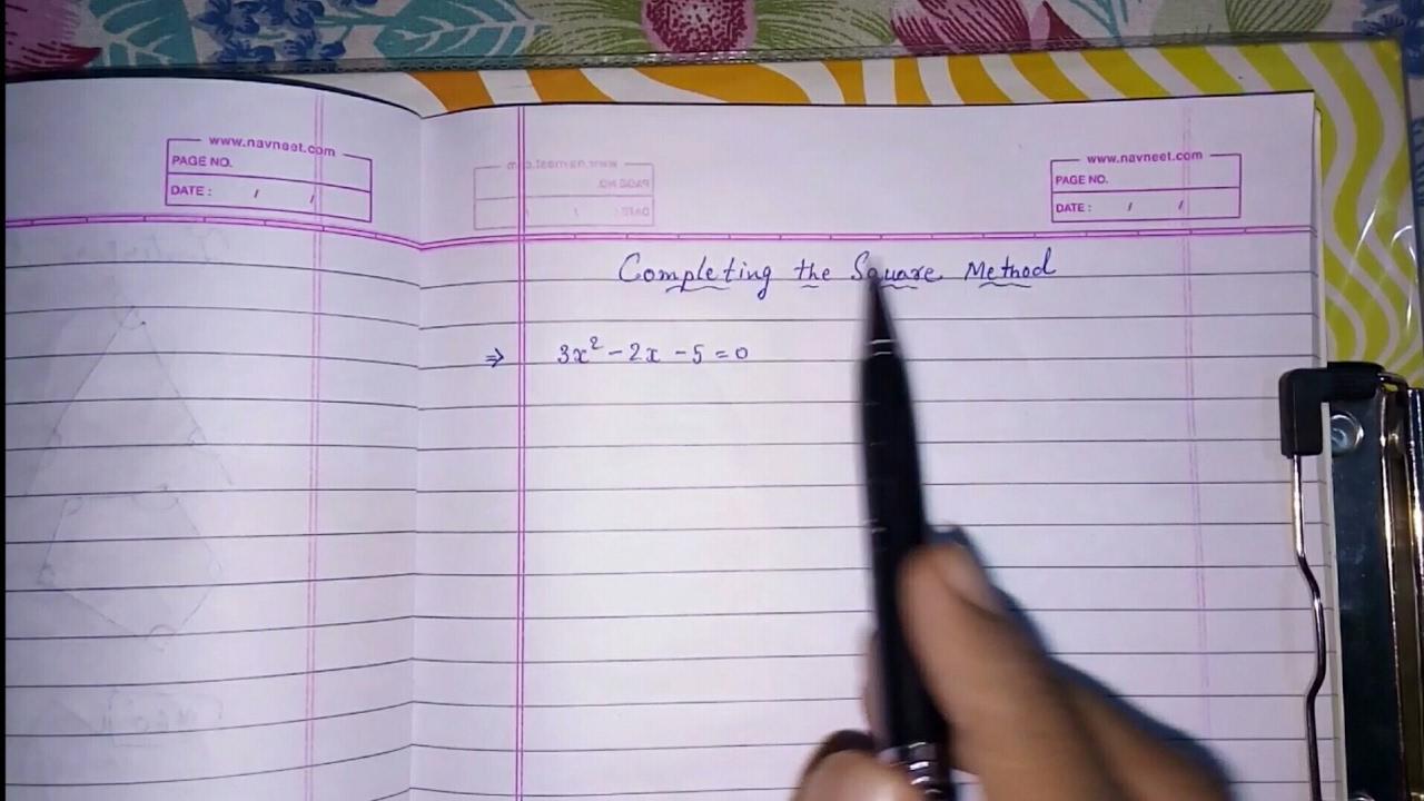 Completing The Square Method Class 10 Ll Quadratic Equations Ll Algebra