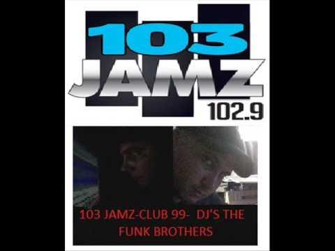 103 JAMZ CLUB 99   DJ'S THE FUNK BROTHERS 0001