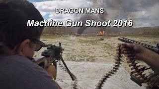 Dragon Mans Machine Gun Shoot 2016