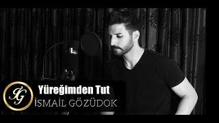 Yüreğimden Tut ( Cover ) İsmail Gözüdok ( İstanbullu Gelin ) Resimi