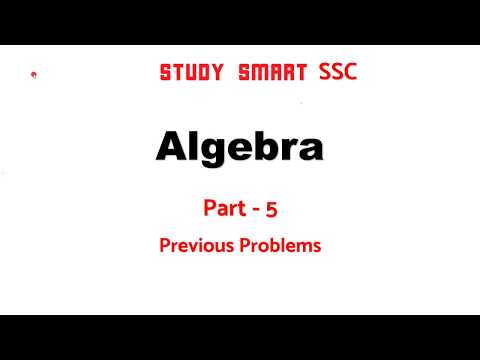 Algebra Previous Year Problems Asked in SSC Part 5 2017-18
