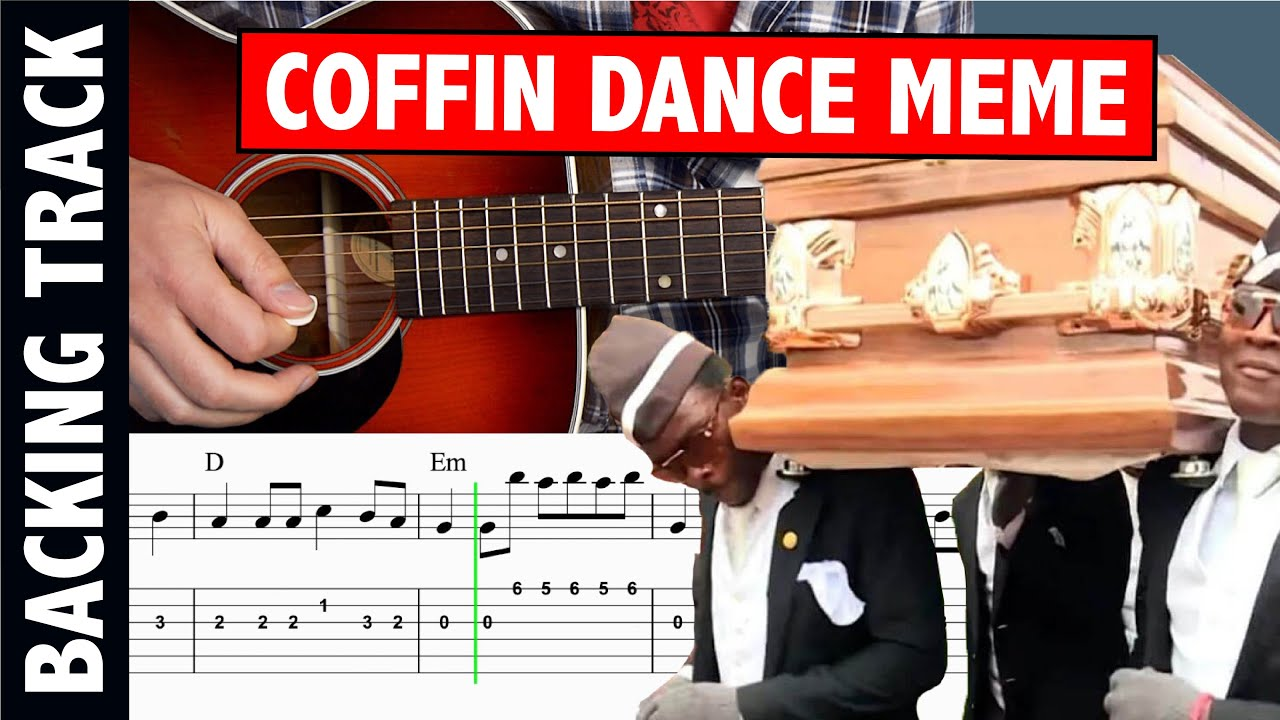 Astronomia Meme Coffin Dance Meme Guitar Tutorial Backing Track
