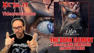 [Videorecensione] THE DARK ELEMENT - The Dark Element (Melodic Metal / Frontiers 2017)