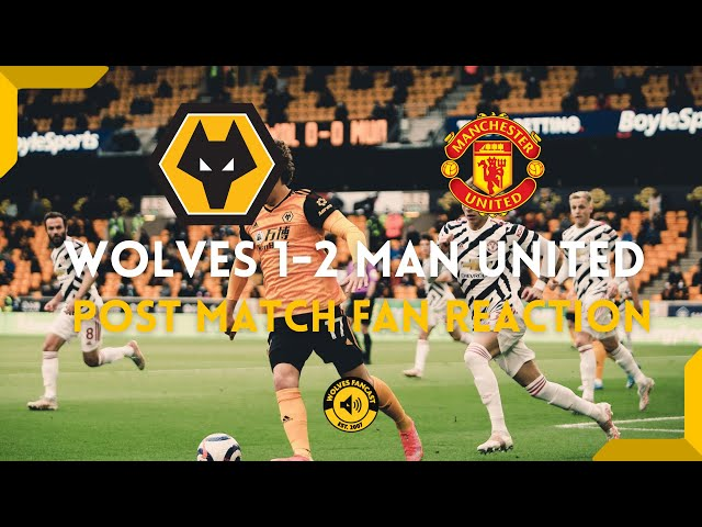 Wolves 1-2 Manchester United | Fan Reaction